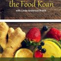 Solving the Food Koan: May 8 – June 7, 2020
